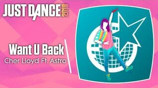 Just Dance 2018 (Unlimited) Want U Back
