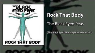 Rock That Body (The Black Eyed Peas Experience Version)