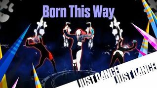 Born This Way - Just Dance Now (No GUI)