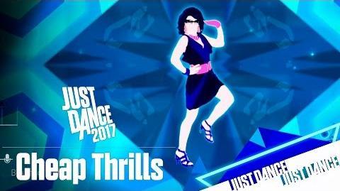 Just Dance 2017 - Cheap Thrills - Mashup
