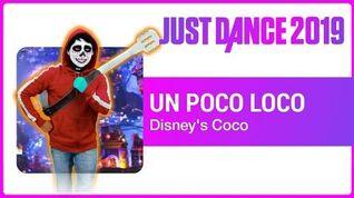 Just Dance 2019 Un Poco Loco