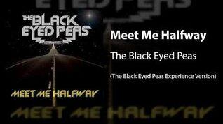 Meet Me Halfway (The Black Eyed Peas Experience Version)