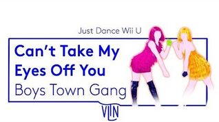 Can't Take My Eyes Off You - Just Dance Wii U