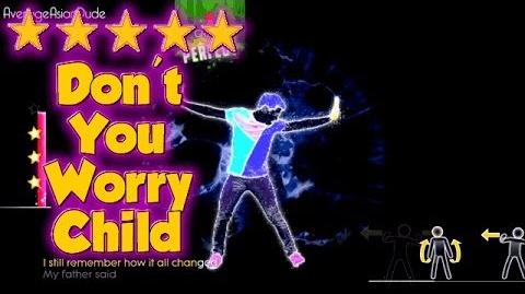 Just Dance 2014 - Don't You Worry Child - 5* Stars (DLC)