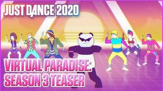 Just Dance 2020 Virtual Paradise Season 3 Teaser Ubisoft US