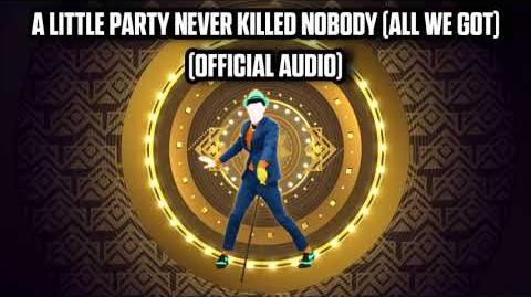 A Little Party Never Killed Nobody (All We Got) (Official Audio) - Just Dance Music