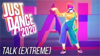Just Dance 2020 - Talk by Khalid Alternative Version Extreme-3