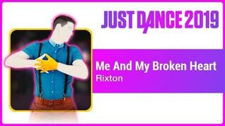 Me And My Broken Heart - Just Dance 2019