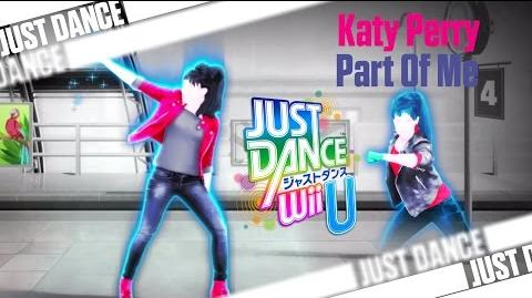 Part Of Me - Katy Perry - Just Dance Wii U
