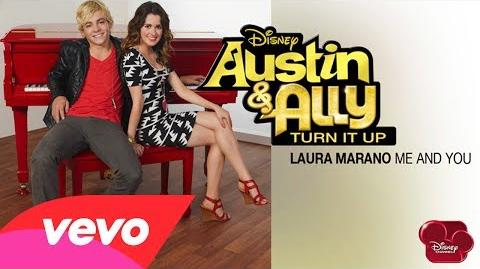 """Laura Marano - Me And You (from """"Austin & Ally Turn It Up"""") (Audio)"""