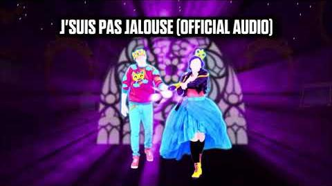 J'suis Pas Jalouse (Official Audio) - Just Dance Music
