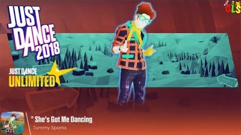 She's Got Me Dancing - Just Dance 2018