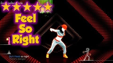 Just Dance 2014 - Feel So Right - 5* Stars