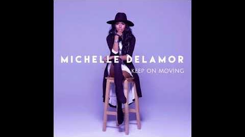 Keep On Moving ( from Just Dance 2018) Michelle Delamor