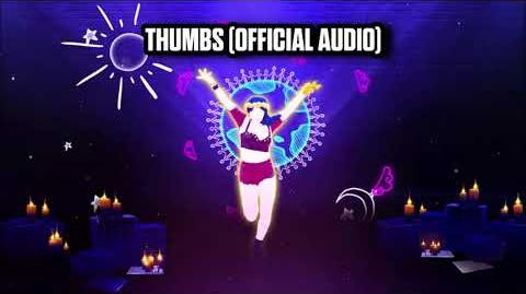 Thumbs (Official Audio) - Just Dance Music