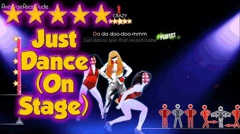Just Dance 2014 - Just Dance (On Stage) - Alternative Mode Choreography - 5* Stars