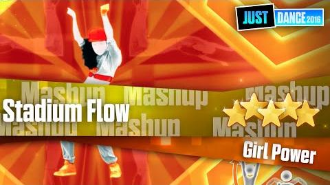 Stadium Flow - Mashup Just Dance 2016