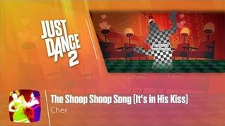 The Shoop Shoop Song (It's in His Kiss) - Just Dance 2