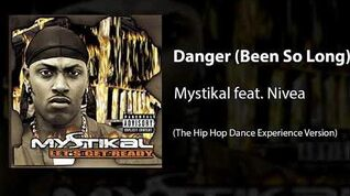 Danger (Been So Long) (The Hip Hop Dance Experience Version)