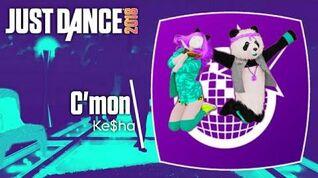 Just Dance 2018 (Unlimited) C'mon