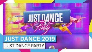 DÉCOUVREZ ET PARTICIPEZ À LA JUST DANCE PARTY JUST DANCE 2019 OFFICIEL