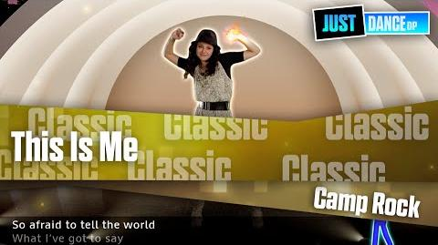 This Is Me - Camp Rock I Just Dance Disney Party