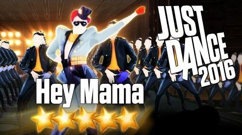 Just Dance 2016 - Hey Mama - 5 stars