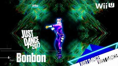 Just Dance 2017 - Bonbon