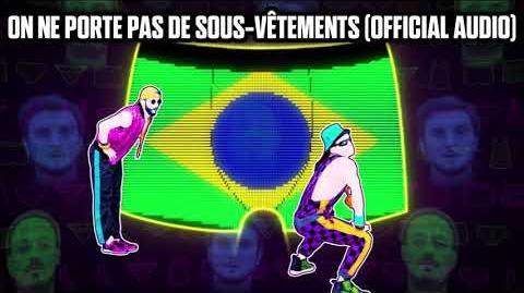 On Ne Porte Pas De Sous-Vêtements (Official Audio) - Just Dance Music