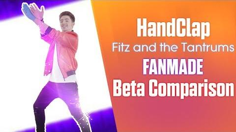 HandClap (Fanmade) - Just Dance Beta Comparison