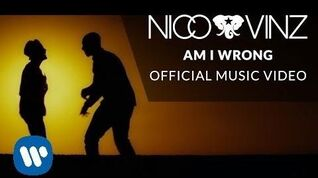 Nico & Vinz - Am I Wrong Official Music Video