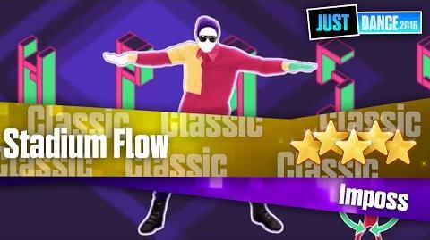 Stadium Flow - Imposs Just Dance 2016