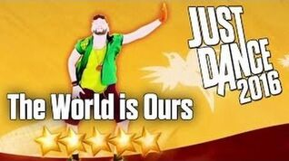 Just Dance Now - The World Is Ours