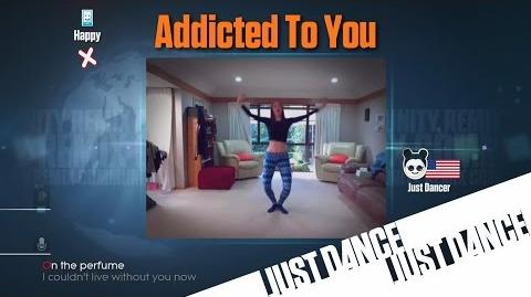 Just Dance 2015 - Addicted To You Community Remix