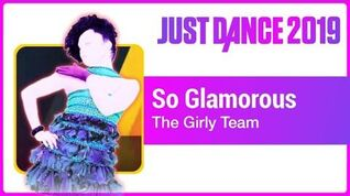 Just Dance 2019 (Unlimited) So Glamourous