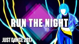 Just Dance 2017 Run the Night by Gigi Rowe- Official Track Gameplay US