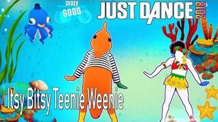 Just Dance 2018(Wii U) - Itsy Bitsy Teenie Weenie