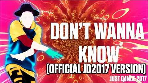 Don't Wanna Know (Official JD2017 Version) - Just Dance Music