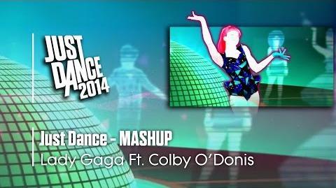 Just Dance (Mashup) - Just Dance 2014