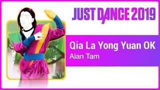 Just Dance 2019 (Unlimited) Qia La Yong Yuan OK - Future Underworld Mix