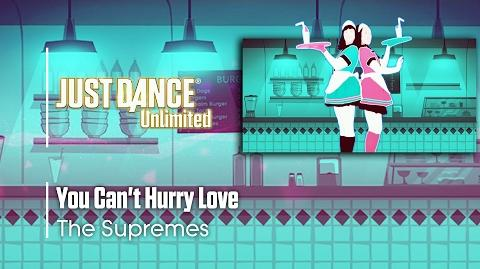 You Can't Hurry Love - Just Dance 2017