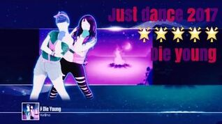 Just Dance 2017 unlimited Die Young 5 stars