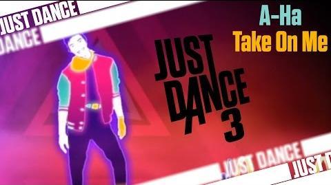 Take On Me - A-Ha Just Dance 3