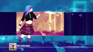 Miss Understood - Just Dance 2017