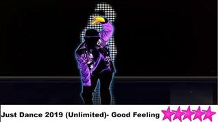 Just Dance 2019 (Unlimited) - Good Feeling