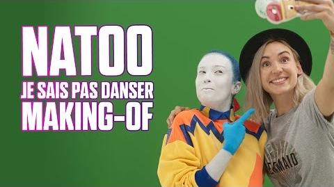 Le Making Of de Natoo - Je sais pas danser ♫ Just Dance 2017