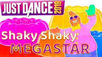Just Dance 2019 Shaky Shaky - Daddy Yankee MEGASTAR