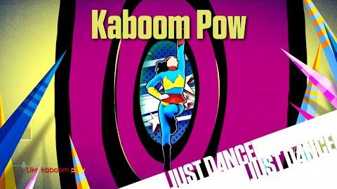 Kaboom Pow - Just Dance 2016