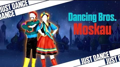 Moskau - Dancing Bros. Just Dance 2014