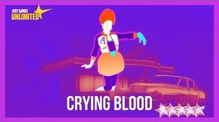 Crying Blood - Just Dance 2018
